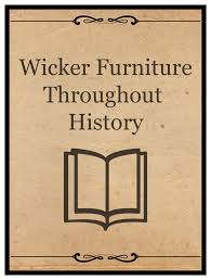 tracing the trends of wicker furniture