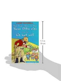 the true story of the three little pigs and the big bad wolf liam farrell terry myler 9781856356824 amazon books