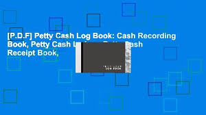 Petty Cash Log Book P D F Petty Cash Log Book Cash Recording Book Petty Cash Ledger