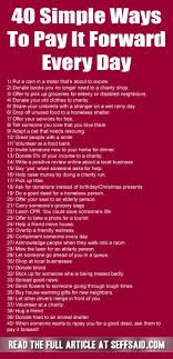 best pay it forward ideas just pay it acts of  40 simple ways to pay it forward every day