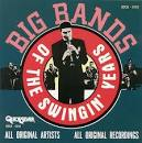 Big Bands of the Swingin' Years [Quicksilver]
