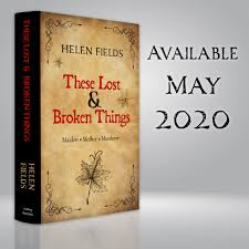 These Lost & Broken Things by Helen Fields @Helen_Fields @Wailing_Banshee  #BookTalk #TopRelease2020 – Love Books Group
