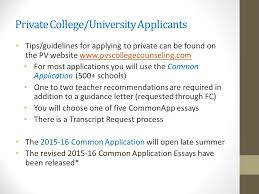 Common Application Essay 2015 16 Pine View School College Planning Night April 2 Nd Ppt Download