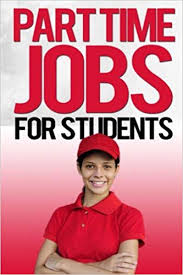 Part Time Jobs For High Schoolers Part Time Jobs For Students John Wood 9781506084138