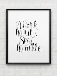 office wall prints. printable work hard stay humble inspirational wall art instant download print black office prints o
