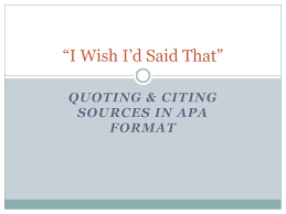 Quoting Citing Sources In Apa Format Ppt Download