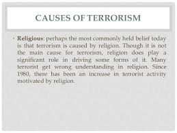 terrorism causes effects and solutions 8 causes of terrorism