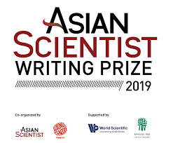 Scientific Writing The Asian Scientist Writing Prize 2019 Asian Scientist