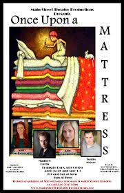 once upon a mattress poster. April 24th, 8 PM Mattress+poster Once Upon A Mattress Poster
