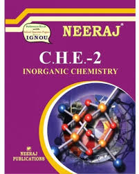 che inorganic chemistry ignou help book for che in english  che 2 inorganic chemistry ignou help book for che 2 in english
