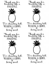 Free Printable Pineapple Quote Teacher Gift Idea Seeing Dandy