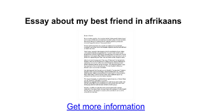 essay about my best friend in afrikaans google docs
