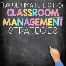 Classroom Management Strategies The Ultimate List Proud