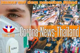 Thailand Corona News - Juli 2020 - Reisenews Thailand Thailand