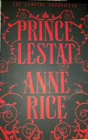 book remendation prince lestat by anne rice