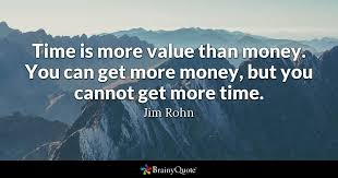 Time Is More Value Than Money You Can Get More Money But You Classy Get Money Quotes