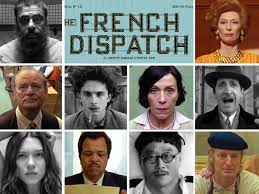 The french dispatch 30.10.2021 20 Uhr ...