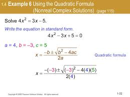 1 4 example 6 using the quadratic formula nonreal complex solutions page 115