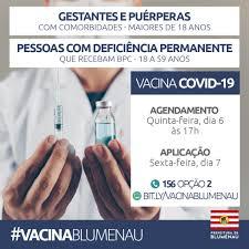 Este agendamento não se destina a quem Blumenau Abre Agendamento Da Vacina Contra O Coronavirus Para Gestantes E Puerperas Com Comorbidades E Pessoas Com Deficiencia Permanente Do Bpc Prefeitura De Blumenau