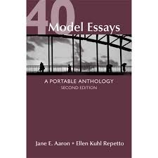 model essays a portable anthology com 40 model essays a portable anthology