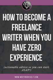 best ideas about becoming a writer creative how to become a lance writer fast w no experience