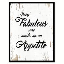 office motivation ideas. Being Fabulous Sure Works Up An Appetite Motivation Quote Saying Home Decor Wall Art Gift Ideas 111696 Office T