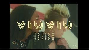 Viu Viu тату Official Video