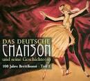 Das Deutsche Chanson Und Seine Geschichte(n): 100 Jahre Brettlkunst - Teil 1