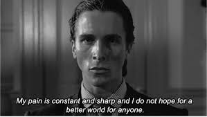 American Psycho Quotes Mesmerizing American Psycho Patrick Bateman Quote GIF Find Share On GIPHY