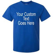 Design Your Own T Shirt Gildan Custom T Shirts Design Your Own Personalized Tshirt Blue Shirt