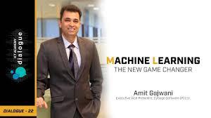 Machine Learning - The New Game Changer | Amit Gajwani, Cybage ...