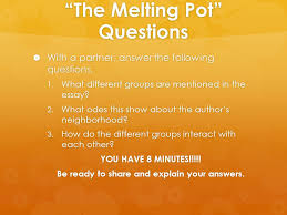 the melting pot rdquo powerpoint bell ringer iuml frac restrictive and non the melting pot questions iuml129frac14 a partner answer the following questions