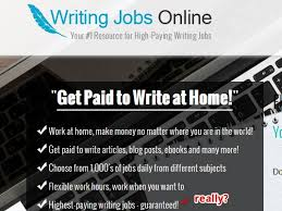 will writing jobs online help you the highest paying writing  writing jobs