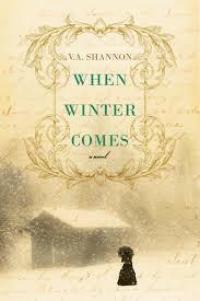 Amazon Com When Winter Comes 9781496716507 V A Shannon Books