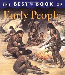 best early humans ideas stone age human  picture books about early humans