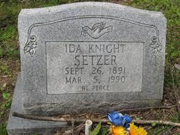 Ida Mae Knight Setzer (1891-1990) - Find A Grave Memorial