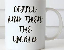 office coffee mug. inspirational coffee mug funny and then the world girlfriend office g