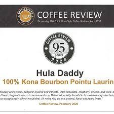 100% kona peaberry, maui mokka, ka'u black honey coffee and more. Hula Daddy Kona Coffee 74 4944 Mamalahoa Hwy Holualoa Hi 2021