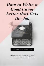Best 25 Good Cover Letter Ideas On Pinterest Good Cover Letter