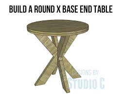 build a round x base end table copy