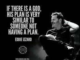"Domi on Twitter: ""Eddie Izzard #quote cc @antoinedecaune1 http://t ... via Relatably.com"