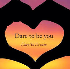 Dare Quotes Dare to dream quotes 50