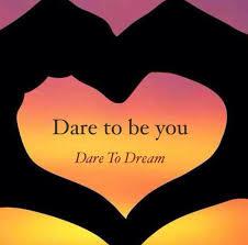 Dare Quotes Dare to dream quotes 50