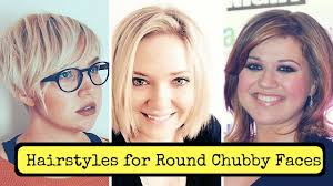 Hairstyles For Round Chubby Faces Women 2018 Cute Fat Short