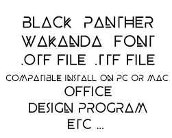 Office Design Program Amazing Black Panther Wakanda Font File Ttf File Compatible Install Etsy