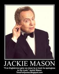 Mason Quotes Inspiration Time For Quotes Time For Jackie Mason Quotes