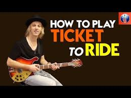 how to play ticket to ride on guitar beatles song lesson