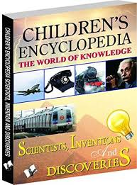 Childrens Encyclopedia Scientists Inventions And Discoveries