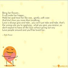 Bring Her Flowers It Wi Quotes Writings By My Thoughts