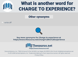 Synonyms For Charge To Experience Thesaurus Net